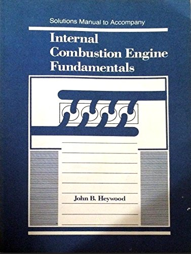 engineering fundamentals of the internal combustion engine solution manual